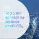 Internet vecí pomáha znižovaniu emisií CO2.