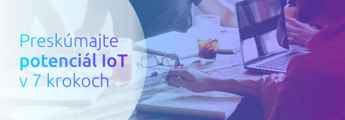 internet vecí, IoT, business, efektivita, potenciál využitia IoT, zlepšovanie