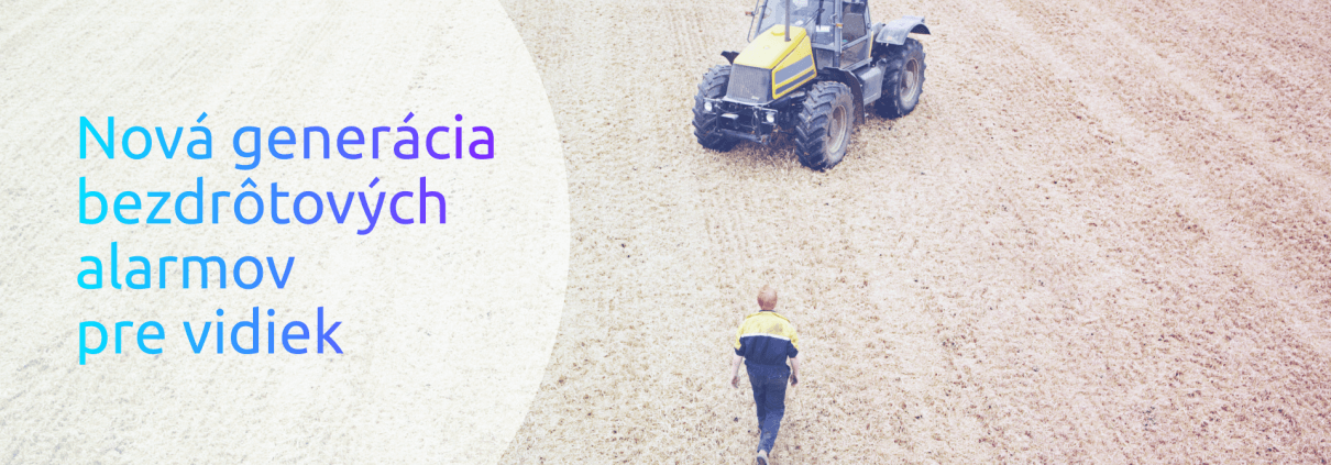 Bezdrôtový alarm pre zabezpečenie majetku na vidieku a pre poľnohospodárov.